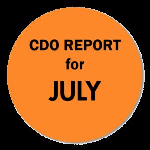 CDO REPORT JULY